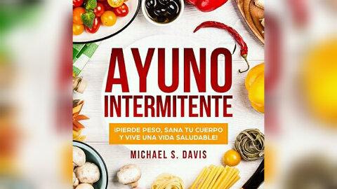 Ayuno intermitente (audiolibro) de Michael S. Davis
