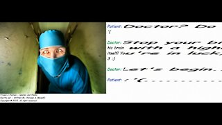 Crazy doctor: I'm afraid, You're in luck, because will be without anesthesia! [Quotes and Poems]