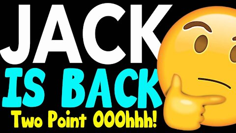 Jack is Back 2.0... or should we say Two Point Ohhh!