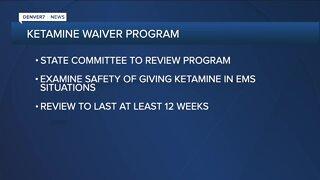 Colorado health department announces review of ketamine waiver program
