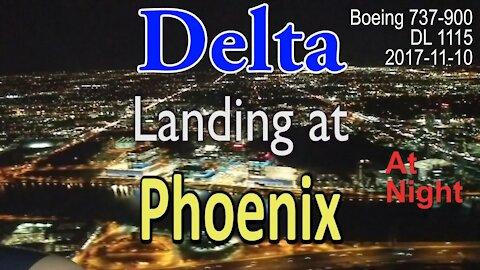 Delta flight landing at Phoenix at night in Boeing 737-900 @PHXSkyHarbor