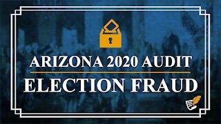 Arizona 2020 Audit finds Election Fraud   Constitution Corner