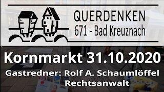 Rede von Rechtsanwalt Schaumlöffel 31.10 2020 Querdenken 671