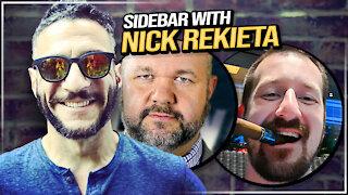 Sidebar with Nick Rekieta! Viva & Barnes LIVE
