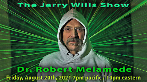 The Jerry Wills Show with Dr. Robert Melamede