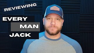 Reviewing Every Man Jack