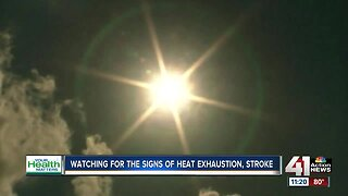 Watching for the signs of heat exhaustion or heat stroke