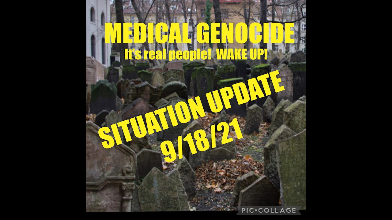 Situation Update: Medical Genocide! It Is Real People! Wake-up! - We the People