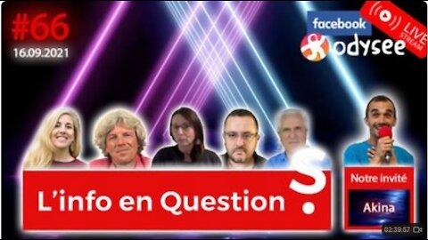 """L'info en QuestionS #66 avec Akina, de la chaîne """"Le Front médiatique"""" - 16.09.21"""