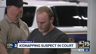 Kidnapping suspect makes court appearance