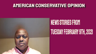 News stories from Tuesday February 9, 2021