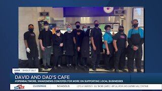 """David and Dad's Cafe in Baltimore says """"We're Open Baltimore!"""""""