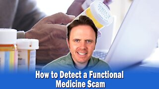 How to Detect a Functional Medicine Scam