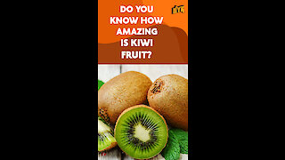 Top 4 Health Benefits Of Kiwi Fruit *