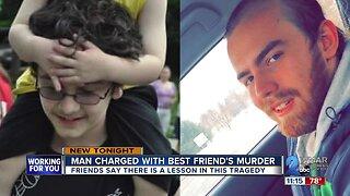 Man charged in best friend's murder