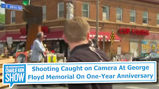 Shooting Caught on Camera At George Floyd Memorial On One-Year Anniversary