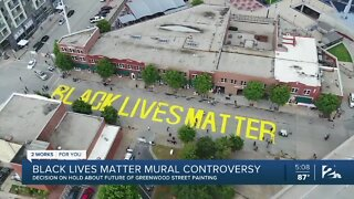 Decision on hold about future of Black Lives Matter mural in Greenwood District