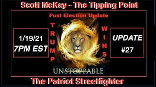 1.19.21 Patriot Streetfighter POST ELECTION UPDATE #27