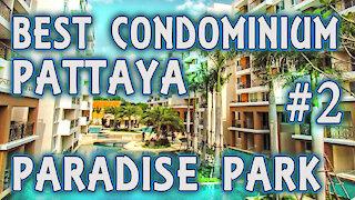 Best condominium Paradise park Pattaya Thailand #2 covid 2020 2021
