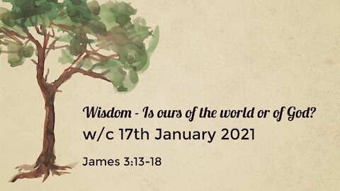 Wisdom - Is ours of the world or of God?