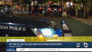 Victim in deadly Gaslamp shooting identified
