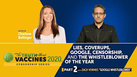 Lies, Coverups, Google, Censorship, and the Whistleblower of the Year: Zach Vorhies (Part 2)