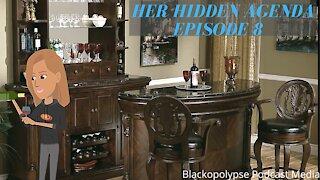 Her Hidden Agenda - Episode 8 (Audio Animated Series)