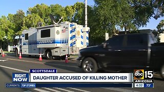 Daughter accused of killing mother in Scottsdale