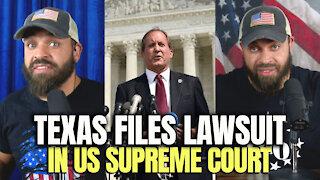 Texas Files Lawsuit In U.S. Supreme Court
