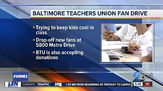 Baltimore Teachers Union holding a fan drive for students