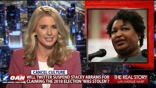 The Real Story - OANN Stacey Abrams Claiming 2018 Election 'Stolen'