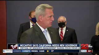 McCarthy says California needs new governor, critical of Newsom's management during COVID crisis