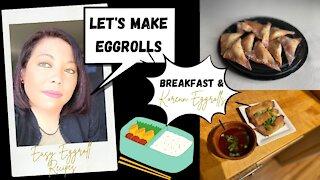Easy Eggroll Recipes: Breakfast Wontons/Eggrolls & Korean Eggrolls