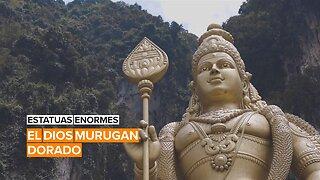 Estatuas enormes: El dios Murugan gigante