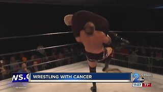Wrestling with Cancer
