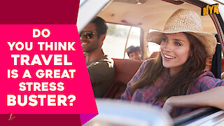 Why is travelling relaxing?