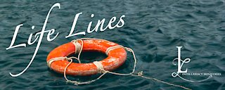 Life Lines- Moving Through a Crisis