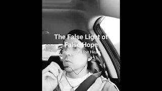 The False Light of False Hope