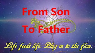 From Son To Father