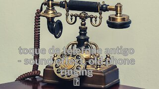old phone ringtone - sound effect, old phone ringing