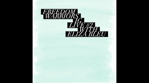 Survivor & Advocate Eliza Bleu on my Freedom Warriors IG Live