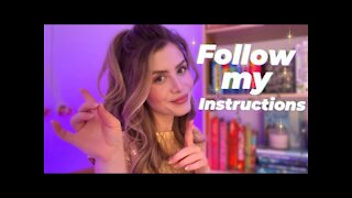 ASMR Follow My Instructions