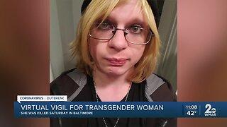 Virtual vigil for transgender woman killed in Baltimore