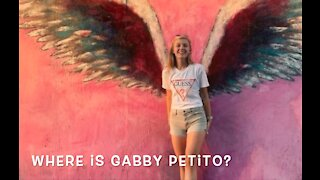 Where Is Gabby Petito?
