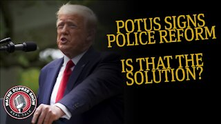 Trump Signs POLICE REFORM Executive Order