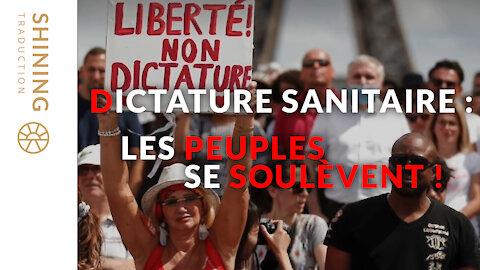 Dictature sanitaire : Les peuples se soulèvent !