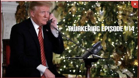 Awakening Episode #14: Trump and Pence Cancel NYE Plans