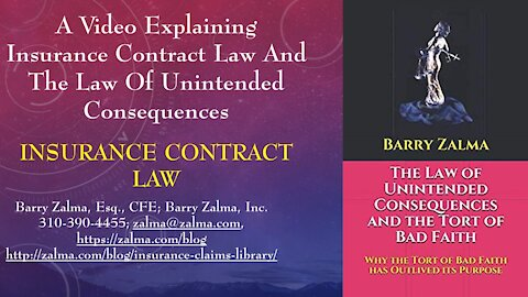 A Video Explaining Insurance Contract Law and the Law of Unintended Consequences
