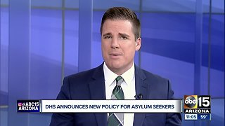 DHS announces new policy for asylum seekers