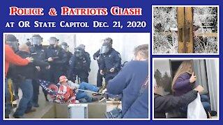 Traitor Police Attack Patriots OR Capitol, Salem December 21 2020